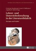 Lehrer- und Unterrichtsforschung in der Literaturdidaktik (eBook, ePUB)