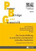 Der Zweite Weltkrieg im polnischen und deutschen kulturellen Gedaechtnis (eBook, PDF)