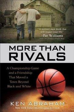 More Than Rivals (eBook, ePUB) - Abraham, Ken