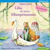 Lilia, die kleine Elbenprinzessin. Wunderbare Abenteuer im Elbenwald (MP3-Download)