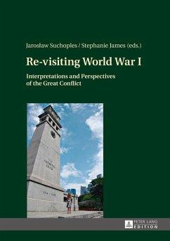 Re-visiting World War I (eBook, ePUB)
