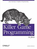 Killer Game Programming in Java (eBook, ePUB)
