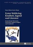 Erster Weltkrieg: Kindheit, Jugend und Literatur (eBook, ePUB)