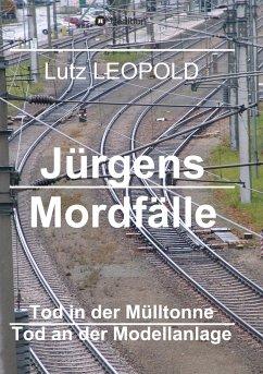 Jürgens Mordfälle 4 - LEOPOLD, Lutz