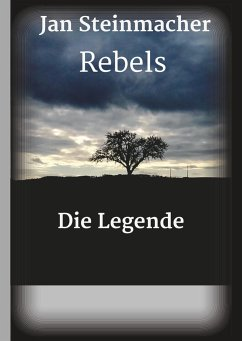 Rebels - Die Legende