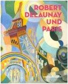 Robert Delaunay und Paris