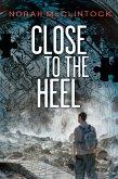 Close to the Heel (eBook, ePUB)