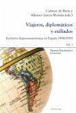 Viajeros, diplomaticos y exiliados (eBook, PDF)