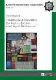 Tradition und Innovation des Fiqh im Denken von Hayreddin Karaman (eBook, ePUB)