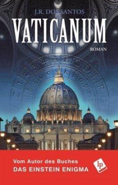 Vaticanum / Tomás Noronha Bd.3 - Dos Santos, José R.