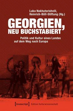 Georgien, neu buchstabiert (eBook, PDF)