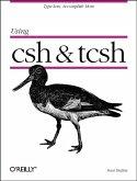 Using csh & tcsh (eBook, ePUB)
