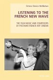 Listening to the French New Wave (eBook, ePUB)