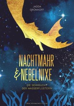 Nachtmahr und Nebelnixe - Grönhoff, Jadda