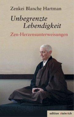 Unbegrenzte Lebendigkeit - Hartman, Zenkei Blanche