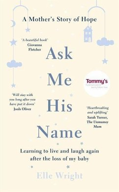 Ask Me His Name: Learning to Live and Laugh Aga...