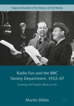 Radio Fun and the BBC Variety Department, 1922-67 - Dibbs, Martin
