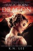 Magic-Born Dragon (Dragon Born Saga) (eBook, ePUB)