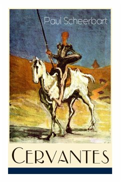 Cervantes (Vollständige Ausgabe) - Scheerbart, Paul