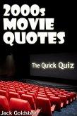 2000s Movie Quotes - The Quick Quiz (eBook, ePUB)