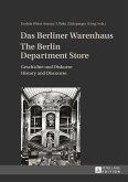 Das Berliner Warenhaus- The Berlin Department Store (eBook, PDF)