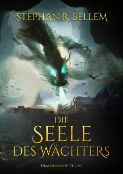 Die Seele des Wächters - Bellem, Stephan R.