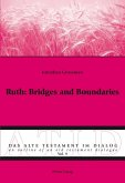 Ruth: Bridges and Boundaries (eBook, ePUB)