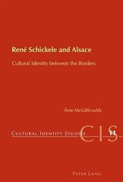 Rene Schickele and Alsace (eBook, PDF) - McGillicuddy, Aine