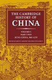 Cambridge History of China: Volume 5, Sung China, 960-1279 AD, Part 2 (eBook, ePUB)