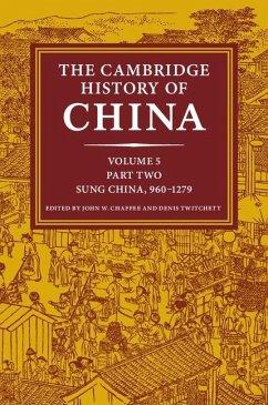 Cambridge History of China: Volume 5, Sung China, 960-1279 AD, Part 2 (eBook, ePUB)