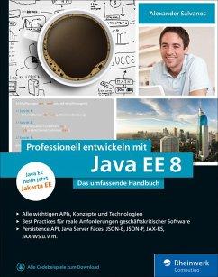 Professionell entwickeln mit Java EE 8 (eBook, ePUB) - Salvanos, Alexander