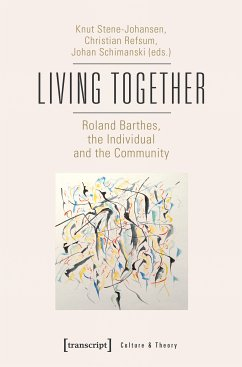Living Together - Roland Barthes, the Individua...
