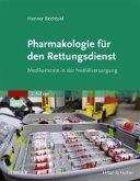 Pharmakologie fur den Rettungsdienst (eBook, PDF)