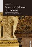 Bauen und Erhalten in al-Andalus (eBook, PDF)