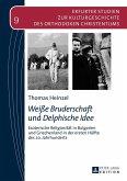 Weie Bruderschaft und Delphische Idee (eBook, ePUB)
