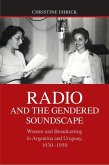 Radio and the Gendered Soundscape (eBook, ePUB)
