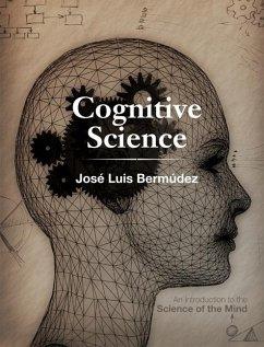 Cognitive Science (eBook, ePUB) - Bermudez, Jose Luis