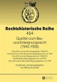 Quellen zum Bau- und Enteignungsrecht (1940-1958) (eBook, ePUB)