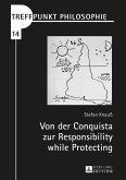 Von der Conquista zur Responsibility while Protecting (eBook, ePUB)