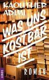 Was uns kostbar ist (eBook, ePUB)