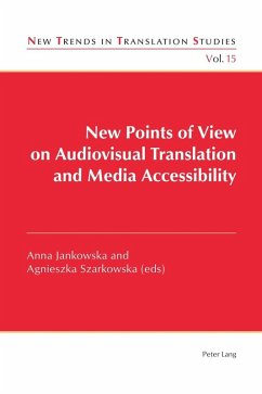 New Points of View on Audiovisual Translation and Media Accessibility (eBook, PDF)