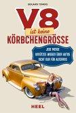 V8 ist keine Körbchengröße (eBook, ePUB)
