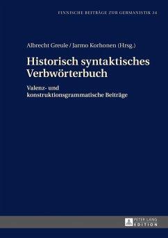 Historisch syntaktisches Verbwoerterbuch (eBook, ePUB)