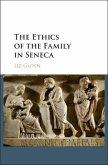 Ethics of the Family in Seneca (eBook, PDF)