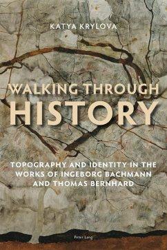 Walking Through History (eBook, PDF) - Krylova, Katya