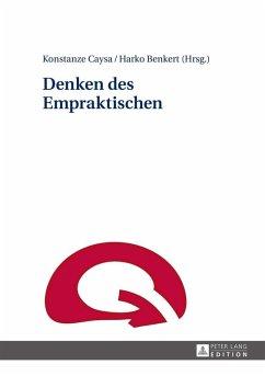 Denken des Empraktischen (eBook, ePUB)