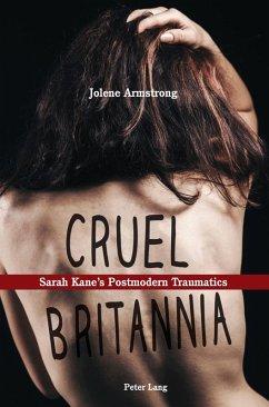 Cruel Britannia (eBook, PDF) - Armstrong, Jolene