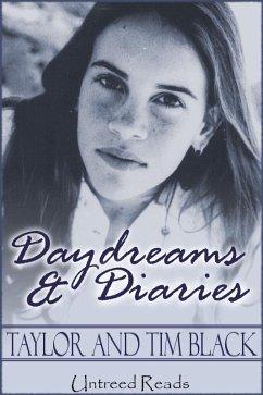 Daydreams & Diaries (eBook, ePUB) - Black, Taylor