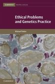 Ethical Problems and Genetics Practice (eBook, ePUB)