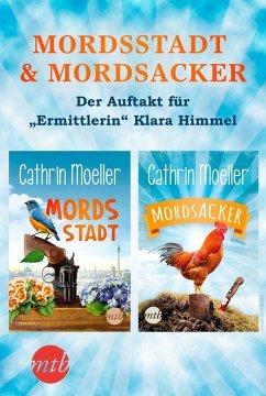Mordsstadt & Mordsacker - Der Auftakt für Ermittlerin Klara Himmel (eBook, ePUB)